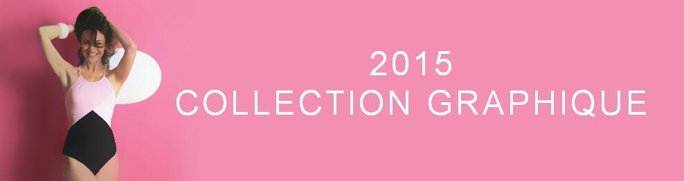 2015 - Collection Graphique